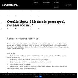 Quelle ligne éditoriale pour quel réseau social ? - Conversationnel