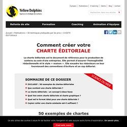 La charte éditoriale : expliquée par l'exemple