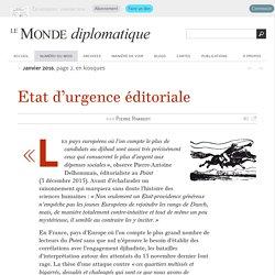 Etat d'urgence éditoriale, par Pierre Rimbert (Le Monde diplomatique, janvier 2016)