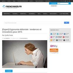 [Expert] Ergonomie éditoriale : tendances et innovations pour 2015