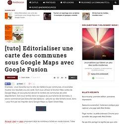 [tuto] Editorialiser une carte des communes sous Google Maps avec Google Fusion