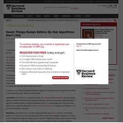 Seven Things Human Editors Do that Algorithms Don't (Yet) - Eli Pariser - The Conversation