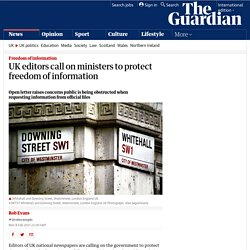 UK editors call on ministers to protect freedom of information