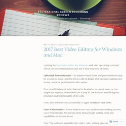 2017 Best Video Editors for Windows and Mac – Professional screen recording reviews