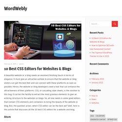 10 Best CSS Editors for Websites & Blogs – WordWebly