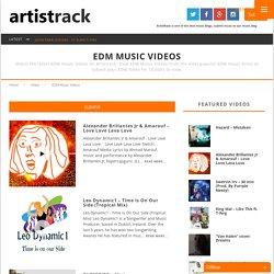 EDM Music Videos - ArtistRack