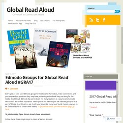 Edmodo Groups for Global Read Aloud #GRA17