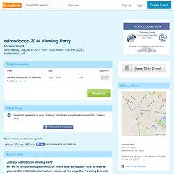 edmodocon 2014 Viewing Party Tickets, Hammonton
