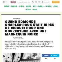 (20+) Quand Edmonde Charles-Roux était virée de «Vogue» pour une couverture avec une mannequin noire