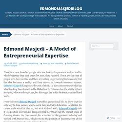 Edmond Masjedi – A Model of EntrepreneurialExpertise