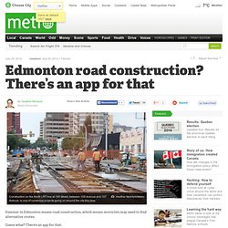 Edmonton road construction? There's an app for that