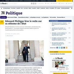 Edouard Philippe lève le voile sur sa réforme de l'Etat