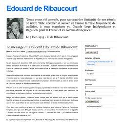 1913 fondateur de la G.L.N.F. par Edouard de RIBAUCOURT