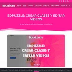 EdPuzzle: Crear clases y editar vídeos