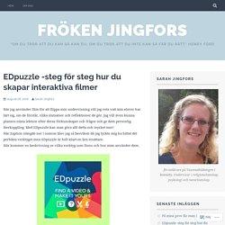 Edpuzzle -steg för steg hur du skapar interaktiva filmer – Fröken Jingfors