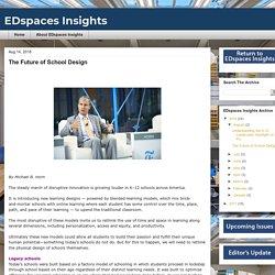 EDspaces Insights: The Future of School Design