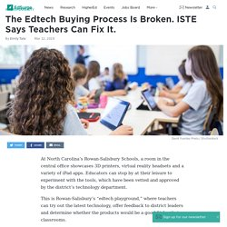The Edtech Buying Process Is Broken. ISTE Says Teachers Can Fix It.