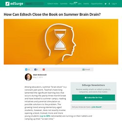 How Can Edtech Close the Book on Summer Brain Drain?