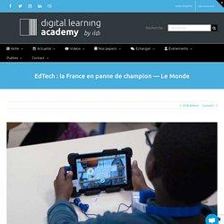 EdTech : la France en panne de champion — Le Monde