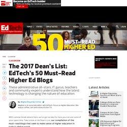 The 2017 Dean's List: EdTech's 50 Must-Read Higher Ed Blogs