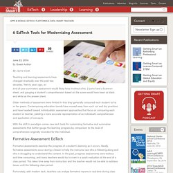 6 EdTech Tools for Modernizing Assessment