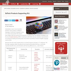EdTech Products Supporting ELL