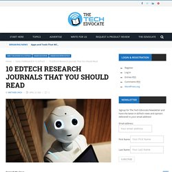 10 EdTech Research Journals That You Should Read