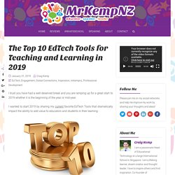 The Top 10 EdTech Tools for Teaching and Learning in 2019