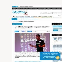 Les EdTech, vues par les blogueurs EducPros