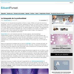 Blog de Eduard Punset » La búsqueda de la profundidad