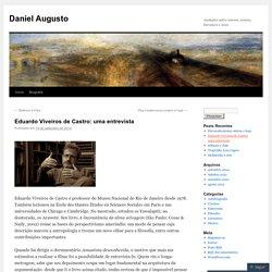 Eduardo Viveiros de Castro: uma entrevista