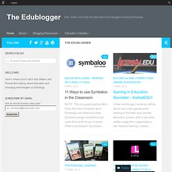 The Edublogger | Tips, tricks, and help for educators and bloggers using technology