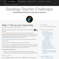 Step 1: Set up your class blog