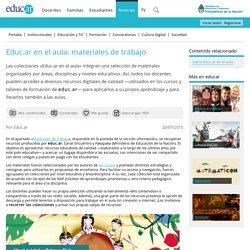 Educ.ar en el aula: materiales de trabajo