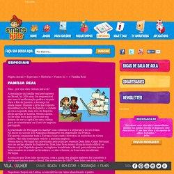 Família Real - Educação Infantil e Atividades para Sala de Aula - Smartkids