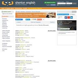 Escola e Educação (School and Education) - Vocabulário em Inglês