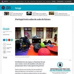 Educação - Portugal testa salas de aula do futuro