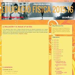 EDUCACIÓ FÍSICA 2015-16: LA RELAJACIÓN Y EL MASAJE (4º de ESO)