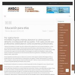 Educación para ellas – Revista Ansco