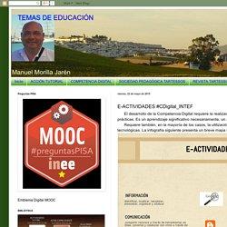 TEMAS DE EDUCACIÓN: E-ACTIVIDADES #CDigital_INTEF