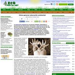 Cómo generar educación ambiental