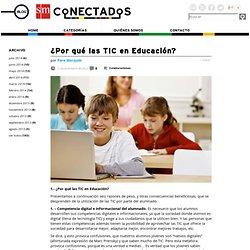 ¿Por qué las TIC en Educación?