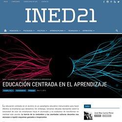 EDUCACIÓN CENTRADA EN EL APRENDIZAJE