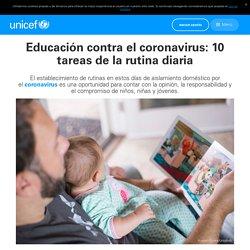 Educación contra el coronavirus: 10 tareas de la rutina diaria