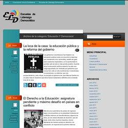 Educación Y Democracia - Escuelas de Liderazgo