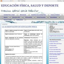 EDUCACIÓN FÍSICA, SALUD Y DEPORTE: LA ALIMENTACIÓN EN EDUCACIÓN FÍSICA