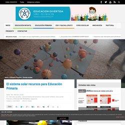 El sistema solar recursos para Educación Primaria - educaciondivertida.com