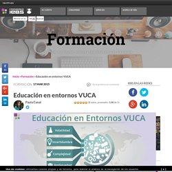 Educación en entornos VUCA