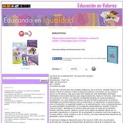 Educación emocional y violencia contra la mujer. Estrategias para el aula