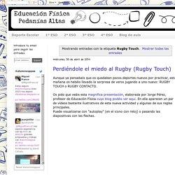 Educación Física Pedanías Altas: Rugby Touch